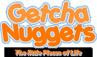 Getcha Nuggets